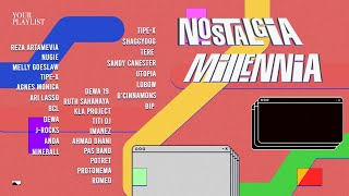 Download lagu Your Playlist: Nostalgia Millennia