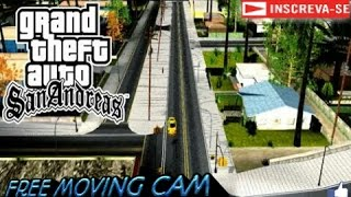 ♣GTA SA ANDROID MOD: Free Moving Cam camera para prints♣