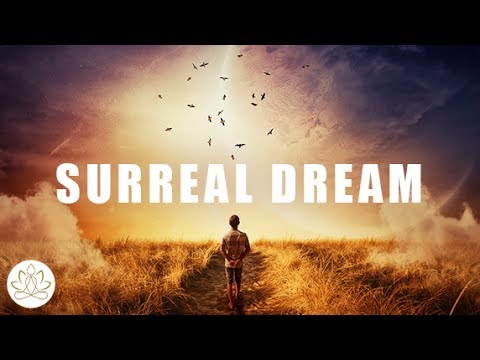 Sleep Meditation Music: Dream Music, Surreal, Imagination, Relaxing Sleep Music (Surreal Dream)