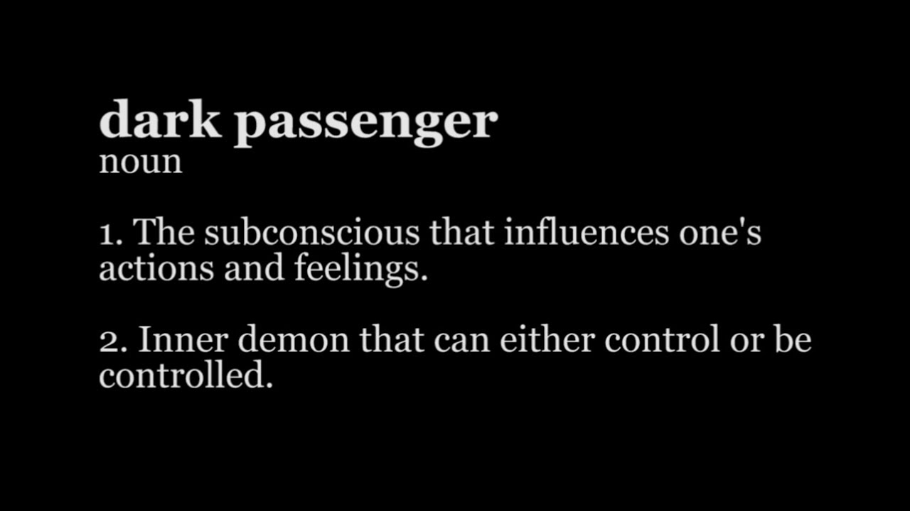 Image result for dark passenger