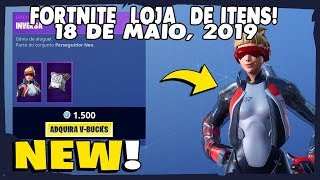 Shop of items Fortnite-today's shop 18/05/2019 new Skin