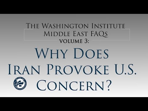 Middle East FAQ Volume 3: Why Does Iran Provoke U.S. Concern?