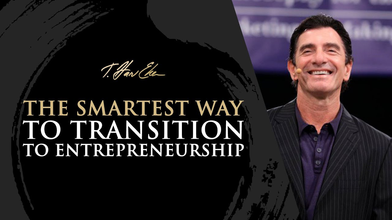 The Smartest way to Transition to Entrepreneurship