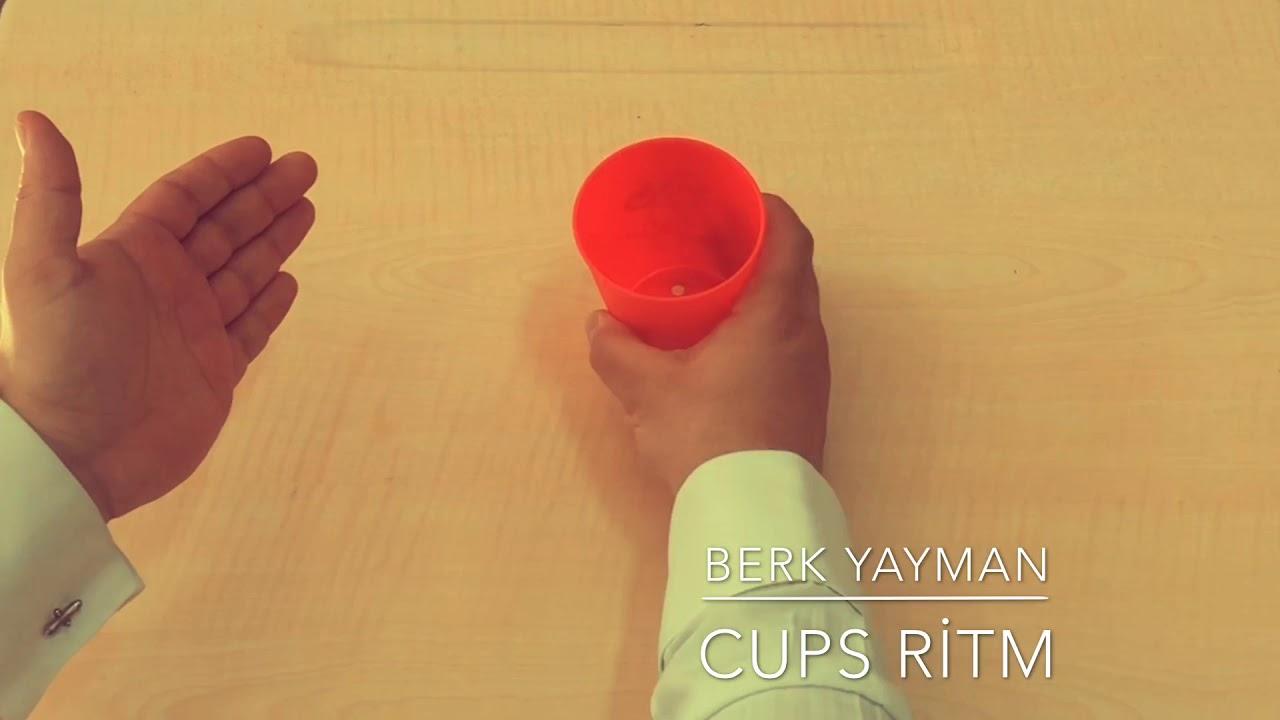 Bardak (Cups Ritm) Çalışması Berk Yayman
