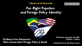 Far-right Populism And Foreign Policy Identity: Evidence From Bolsonaro's Foreign Policy In Brazil