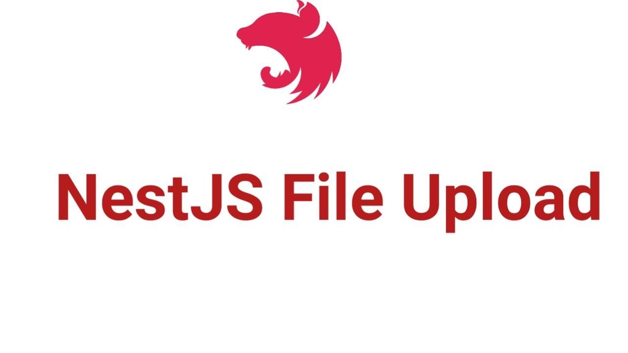 NestJS File Upload