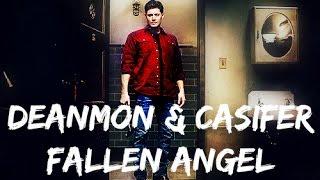 Fallen Angel Deanmon Casifer Destiel Three Days Grace