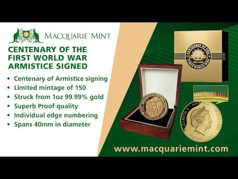 New at Macquarie Mint: The 2018 'Armistice Signed' Gold Proof Coin!