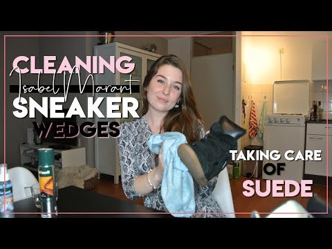 HOW I CLEAN MY ISABEL MARANT SNEAKER WEDGES | SUEDE SHOES