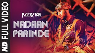 """Nadaan Parindey Ghar Aaja (Full Song) Rockstar"" 