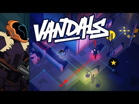 Let's Try Vandals - Plan Your Mischief Well...