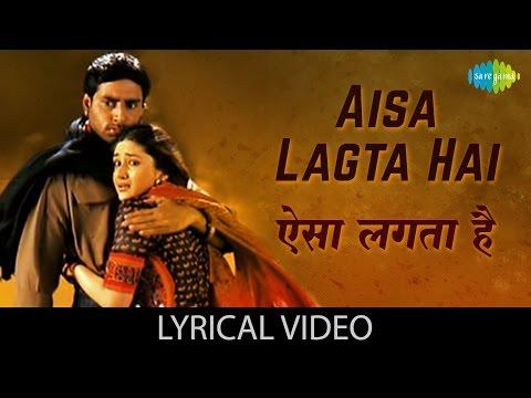 Aisa Lagta Hai with lyrics | ऐसा लगता है गाने के बोल | Refugee | Abhishek Bachchan/Kareena Kapoor