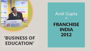 Business of Education     Amit Gupta at
