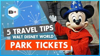 Top 5 Tips Purchasing Disney World Tickets