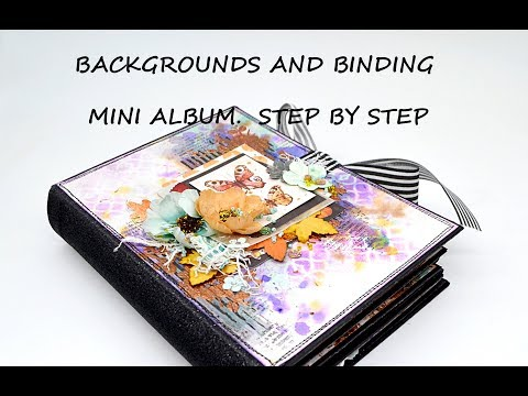 Backgrounds and binding  Mini album  Step by step