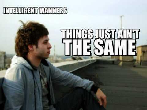 Intelligent Manners ft. Deborah Cox - Things Just...