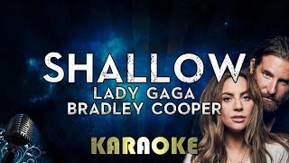 Lady Gaga, Bradley Cooper - Shallow (Karaoke Instrumental) A Star Is Born Video