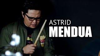 MENDUA - ASTRID | 3PEMUDA BERBAHAYA COVER