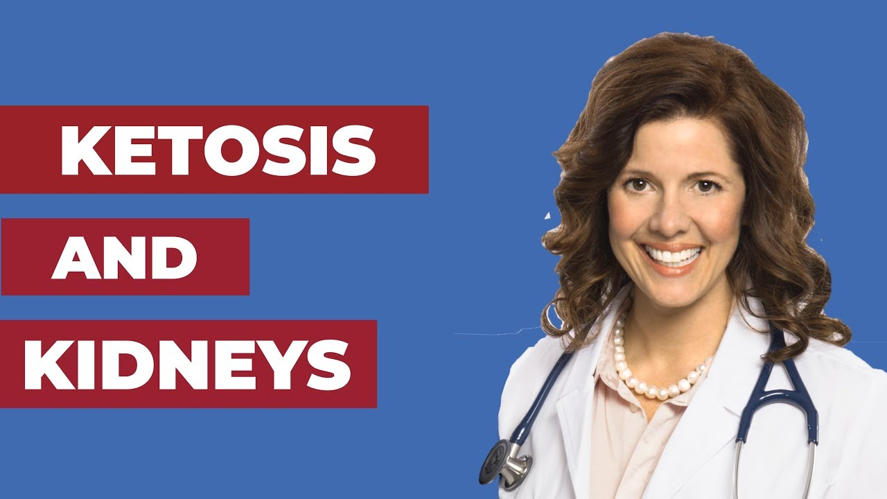 Ketosis And Kidneys Setting The Record Straight Youtube