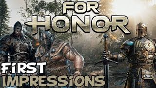 "For Honor First Impressions ""Is It Worth Playing?"""