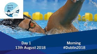 Day 1 Morning | 2018 World Para Swimming Allianz European Championships