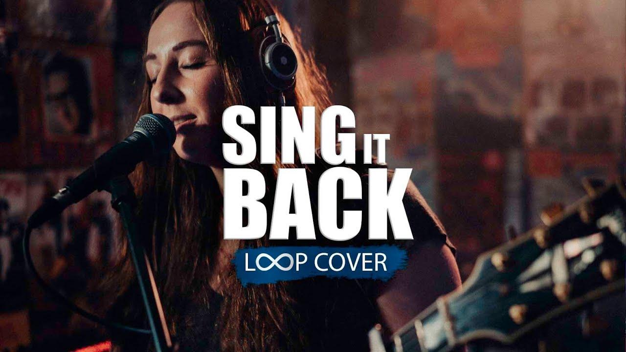 Sing It Back | Moloko loop cover (duo)