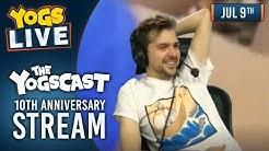 10 Years Of Yogscast! - Lewis, Turps, Duncan & Simon! - 9th July 2018