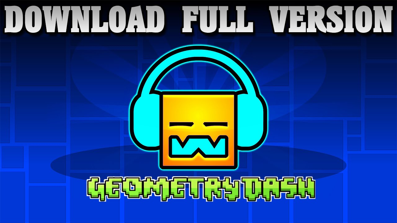 Geometry Dash Full Version