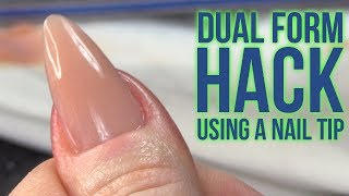 WOW!! Dual Form HACK Using A Nail Tip - No Filing Needed Underneath!!