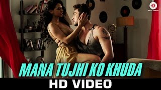 Mana Tujhi Ko Khuda (Video Song) | Ishq Click (2016)