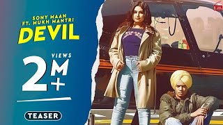 Devil(Teaser)||Sony Maan Feat.Mukh Mantri ||Ranbir Bath|| Latest Punjabi s 2019|| 62West Studio
