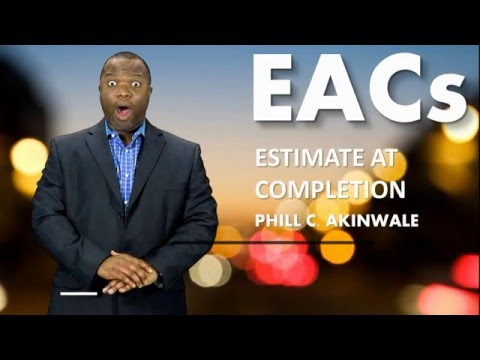 EAC Estimate at Completion - PMP Exam Earned Value Management Course