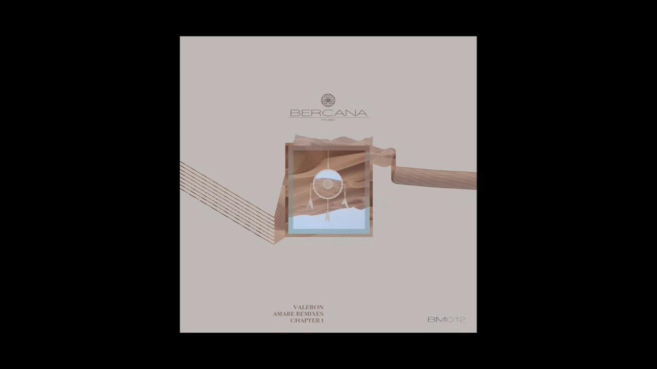 Download Premiere: Valeron - Sahar (Estray Remix) [Bercana Music]