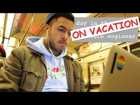 day in the life of a software engineer on vacation