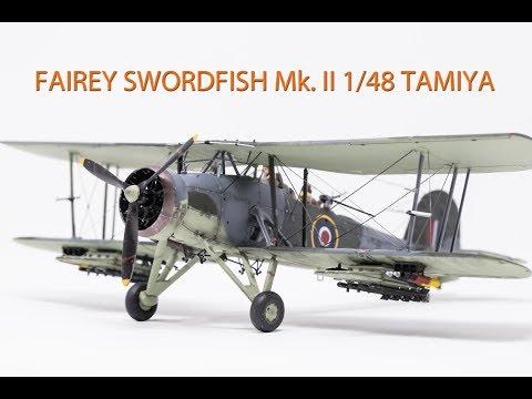 FAIREY SWORDFISH Mk. II 1/48 TAMIYA