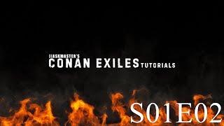 conan Exiles Tutorials - S01E02 - Железо, сталь и закалённая сталь