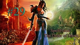 Прохождение SpellForce: The Order of Dawn #29 - Финал