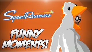SpeedRunners Funny Moments! - THE WORLDS MOST COMPETITIVE GAME!