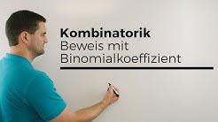 Kombinatorik, Beweis mit Binomialkoeffizient, Hammeraufgabe & doch easy;)   Mathe by Daniel Jung