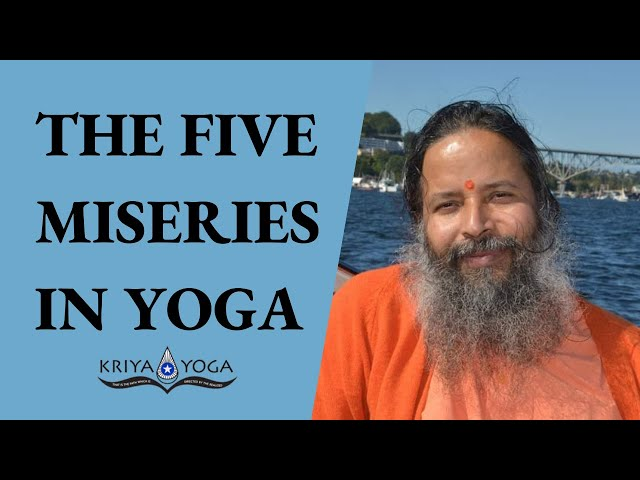 The Five Miseries in Yoga
