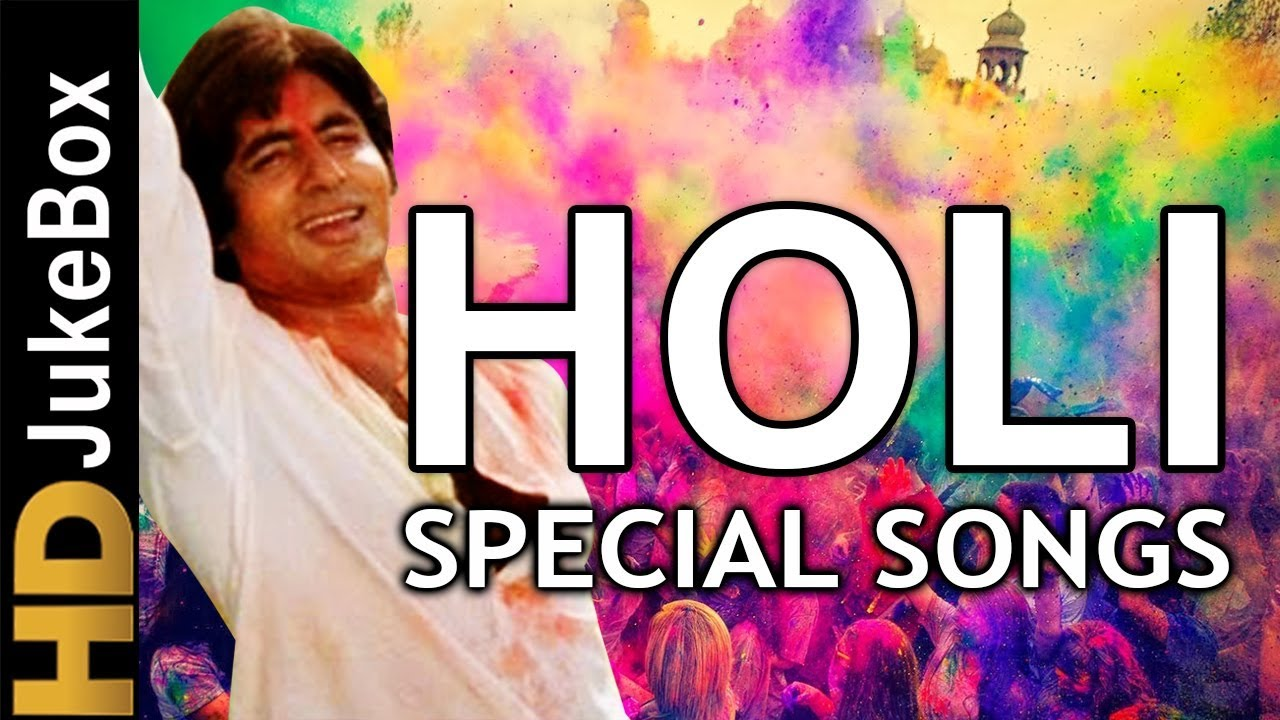 Holi Special Songs Of Bollywood   Non Stop Holi Songs   Festival Of Colors Special Songs