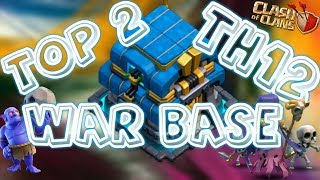 Top 2 Th12 War Base 2018 Anti 2 Star With Replays Anti Max Bowler Miner Anti Queen Walk