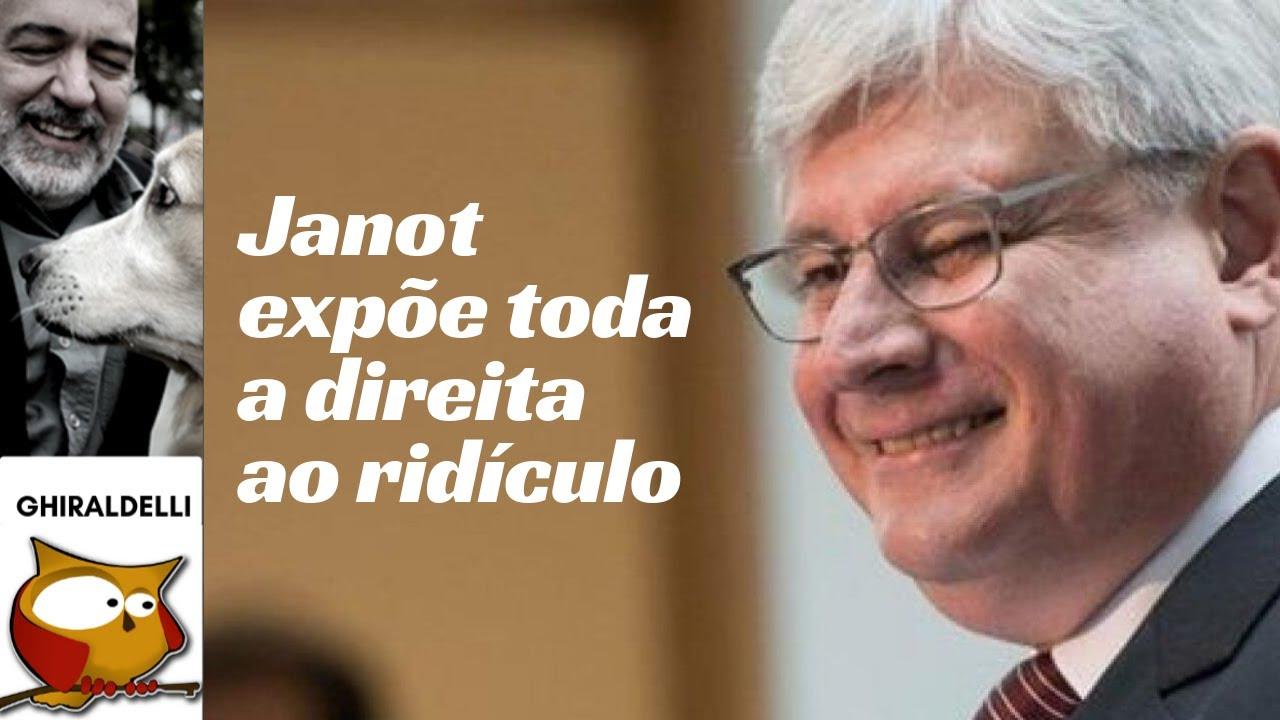 JANOT EXPÕE A DIREITA AO RIDÍCULO