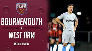 Bournemouth 2 - 0 West Ham - Match Review