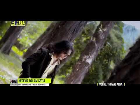 thomas-arya---kecewa-dalam-setia-[official-music-video]-lagu-terbaru-2019