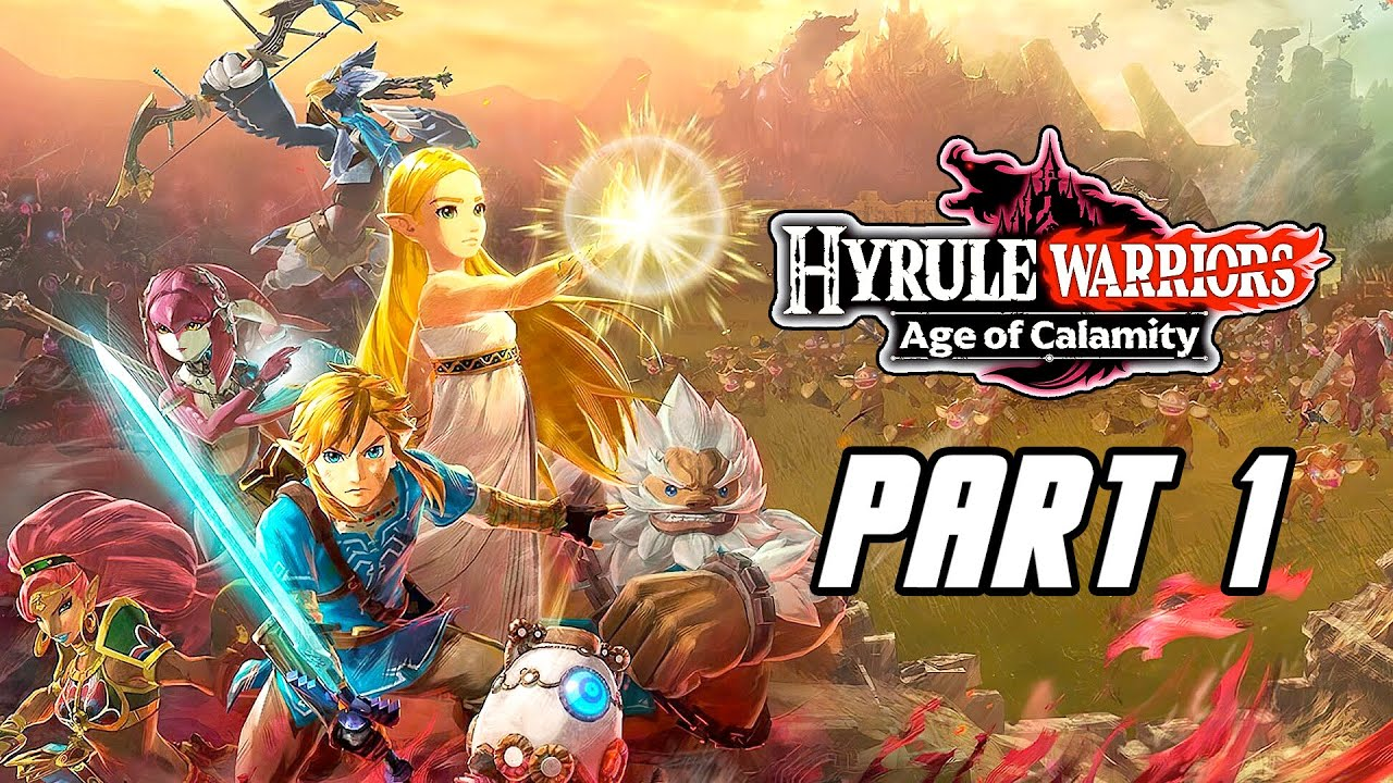 Hyrule Warriors Age Of Calamity Gameplay Walkthrough Part 1 No Commentary Switch Youtube
