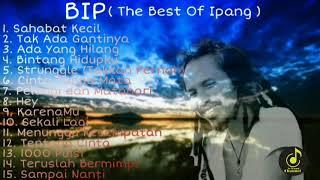 Download lagu BIP ( The Best Of Ipang) full album