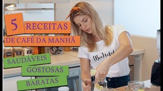 5 CAFÉS DA MANHÃ RÁPIDOS E SAUDÁVEIS