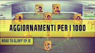 Fifa 14 Ultimate Team - ROAD TO GLORY #15 - Aggiornamenti per i 1000