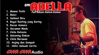 Top Hits -  Om Adella Full Album Lagu Kalem Pilihan